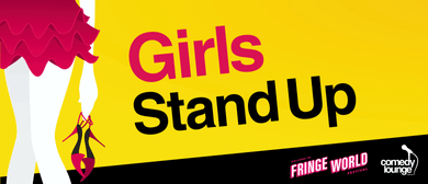 Fringe World 2018: Girls Stand Up