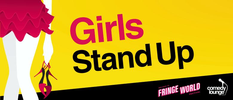 Fringe World 2018: Girls Stand Up