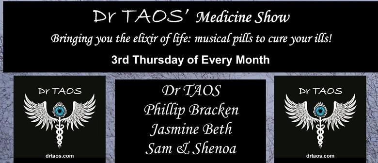 Dr Taos' Medicine Show