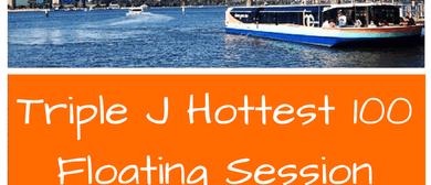 Triple J Hottest 100 Floating Session
