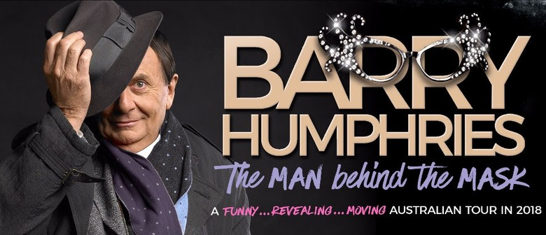 Barry Humphries – The Man Behind The Mask