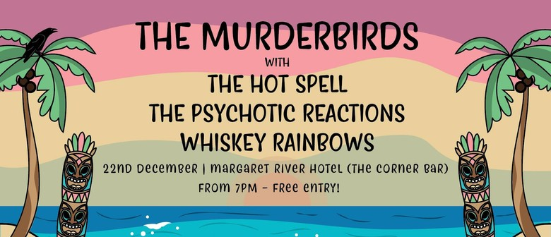 The Murderbirds With Special Guests