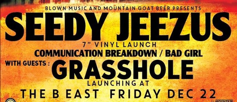 "Seedy Jeezus – 7"" Vinyl Launch"