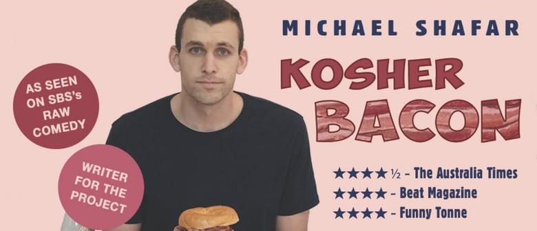 Kosher Bacon – Fringe World
