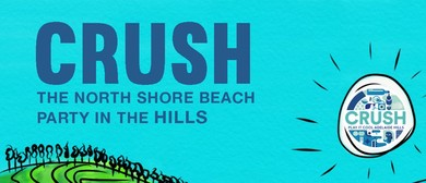 Crush: The North Shore Beach Party In the Hills