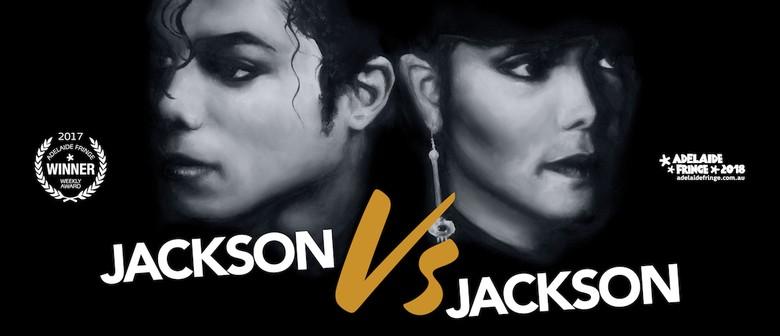 Jackson Vs Jackson – Adelaide Fringe
