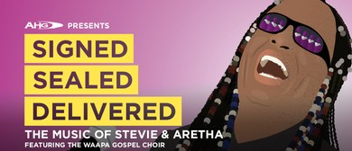 Signed, Sealed, Delivered: The Music of Stevie & Aretha