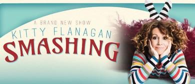 Kitty Flanagan: Smashing – Adelaide Fringe