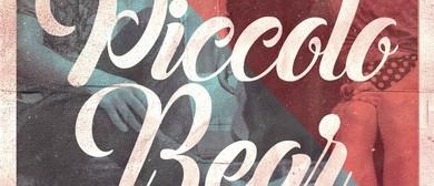 Piccolo Bear: Saturday Session