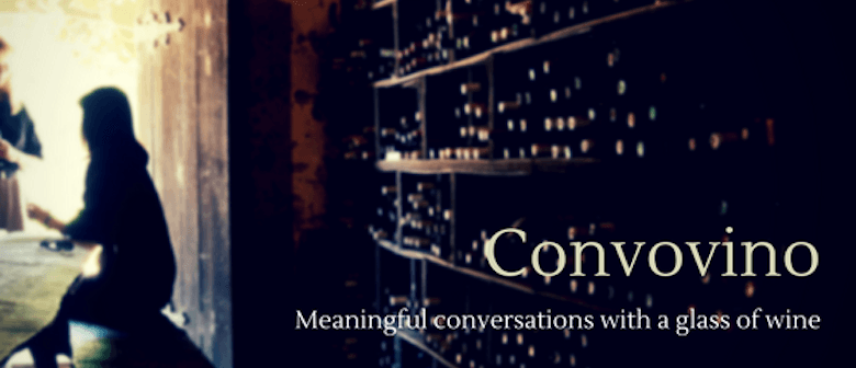 Convovino – Meaningful Conversations With a Glass of Wine