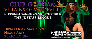 Club Gotham: Villains of Vaudeville – Adelaide Fringe 2018