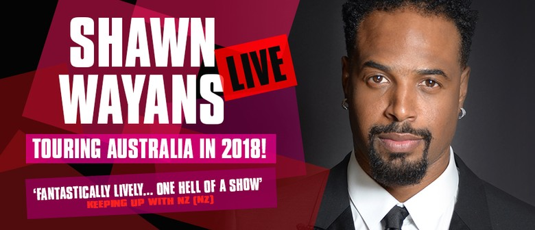 Shawn Wayans Live: CANCELLED