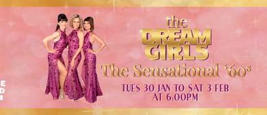 The Dream Girls – The Sensational 60s