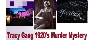 Tracy Gang 1920's Murder Mystery