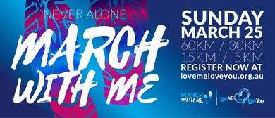 Love Me Love You – 2018 March With Me Event