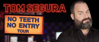 Tom Segura – No Teeth, No Entry – Perth Comedy Festival