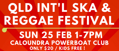 Qld International Ska and Reggae Festival