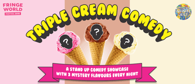 Triple Cream Comedy – Cheeky Sparrow – Fringe World