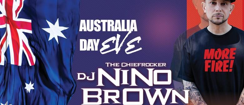 Australia Day Eve – DJ Nino Brown