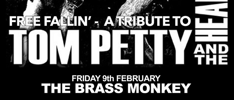 Free Fallin' – A Tribute to Tom Petty And The Heartbreakers