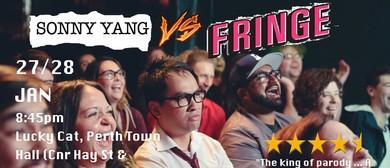 Sonny Yang vs Fringe – Fringe World 2018