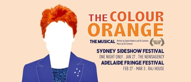The Colour Orange: The Musical – Sideshow Festival
