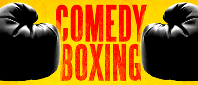 Comedy Boxing: New Challengers – Fringe World