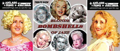 Blonde Bombshells of Jazz – Adelaide Fringe