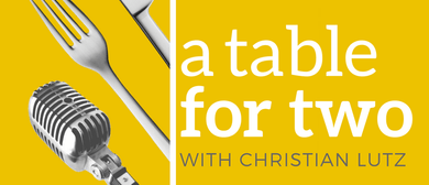 A Table for Two – Adelaide Fringe