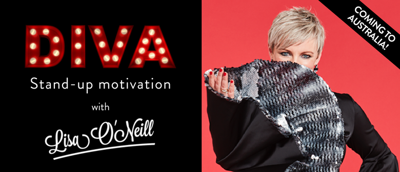 DIVA, Stand-up Motivation With Lisa O'Neill
