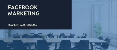 Facebook Marketing – Advertising, Analytics & Content Basics
