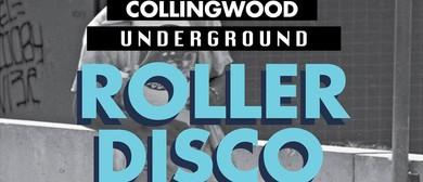 Collngwood Underground Roller Disco Vol:1.3 South Beach Part