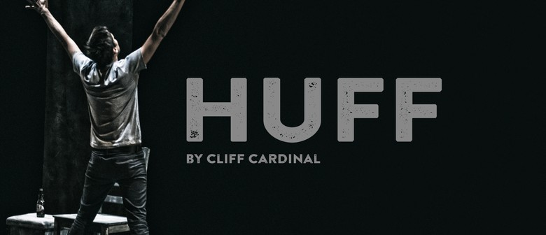 Huff By Cliff Cardinal