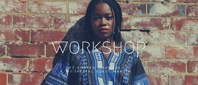 Workshop Ft. Andrea Onamade
