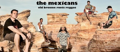 The Mexicans – Broome's Reggae Jazz Favourites