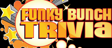 Funky Bunch Trivia – Thursdays