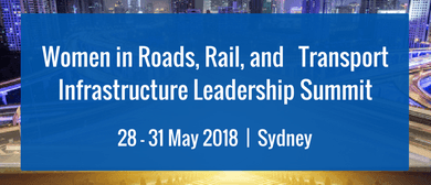 Women In Roads, Rail and Transport Infrastructure Leadership