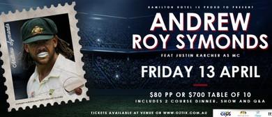 Andrew Symonds – Sportsman Dinner