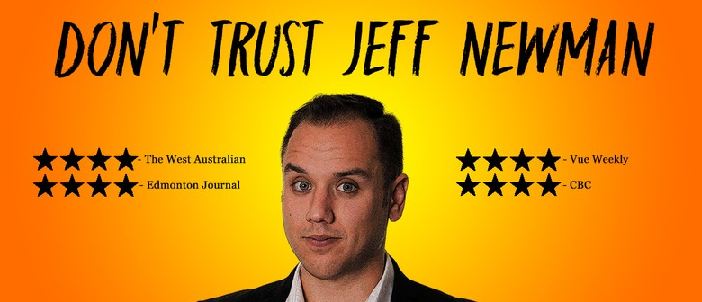 Don't Trust Jeff Newman – Fringe World 2018
