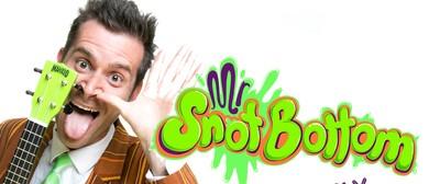 Adelaide Fringe - Mr Snot Bottom