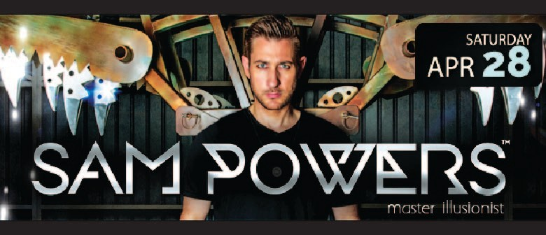 Sam Powers – Master Illusionist