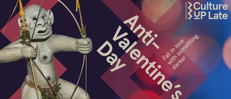 Culture Up Late: Anti-Valentine's Day