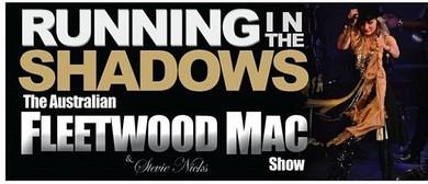 Running In The Shadows – The Australian Fleetwood Mac Show