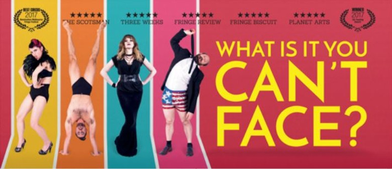 Can't Face – Adelaide Fringe