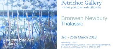 Thalassic – An Exhibition By Bronwen Newbury