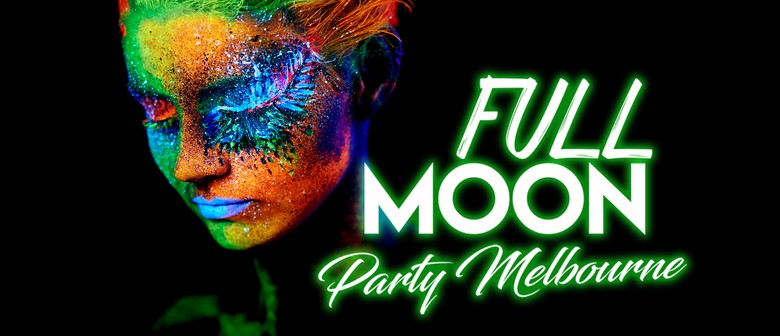 Full Moon Party Melbourne at Crown Casino