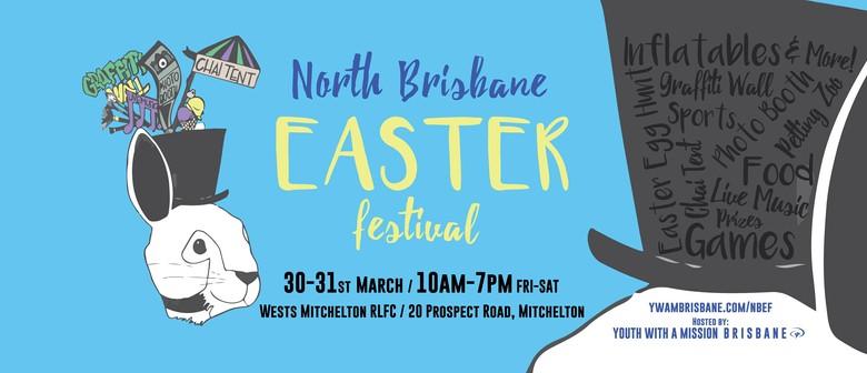 North Brisbane Easter Festival 2018: CANCELLED