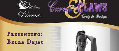 Curves and Claws: Verity and Burlesque Show