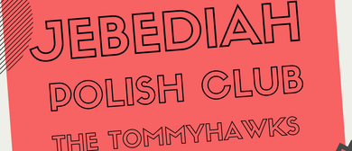 Jebediah, Polish Club, The Tommyhawks and Fragile Animals