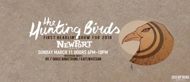 The Hunting Birds – First Headline Show for 2018